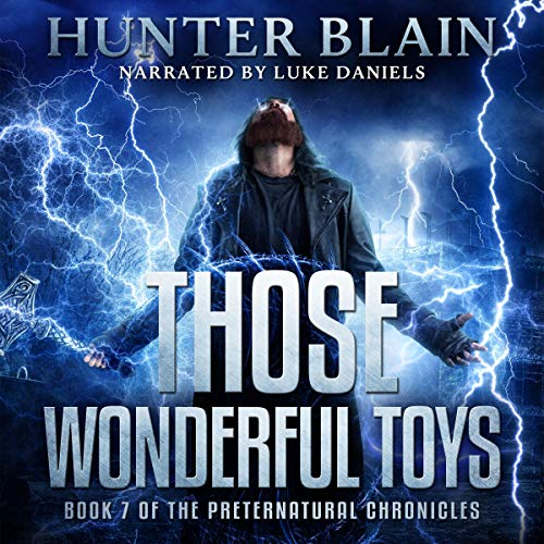 Those Wonderful Toys Audiobook By Hunter Blain cover art