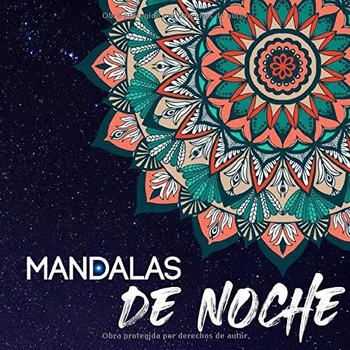 Mandalas de noche: libro para colorear sobre fondo negro - 50 mandalas para colorear para adultos formato 20,9 x 20,9 cm