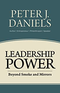 Leadership Power: Beyond Smoke and Mirrors