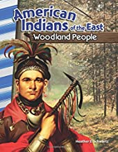 Teacher Created Materials - Primary Source Readers: American Indians of the East: Woodland People - Grades 4-5 - Guided Reading Level N