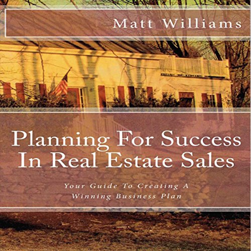 Planning for Success in Real Estate Sales audiobook cover art