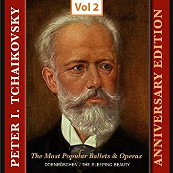 Peter I. Tchaikovsky - Annyversary Edition, Vol. 2