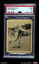 1939 Play Ball # 19 Paul Dean St. Louis Cardinals (Baseball Card) PSA 3 - VG Cardinals