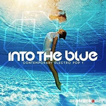 Into the Blue: Contemporary Electro Pop 1