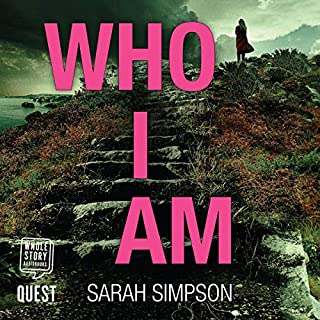 Who I Am                   Written by:                                                                                                                                 Sarah Simpson                               Narrated by:                                                                                                                                 Sarah Barron                      Length: 12 hrs and 7 mins     Not rated yet     Overall 0.0