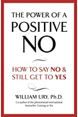 The Power of A Positive No Kindle Edition