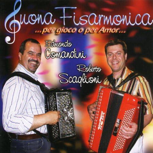 Edmondo Comandini & Roberto Scaglioni