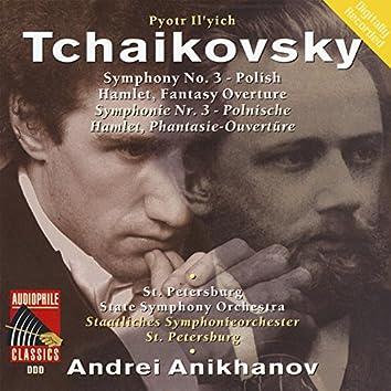 "Tchaikovsky: Symphony No. 3 ""Polish"" - Fantasy Overture ""Hamlet"""