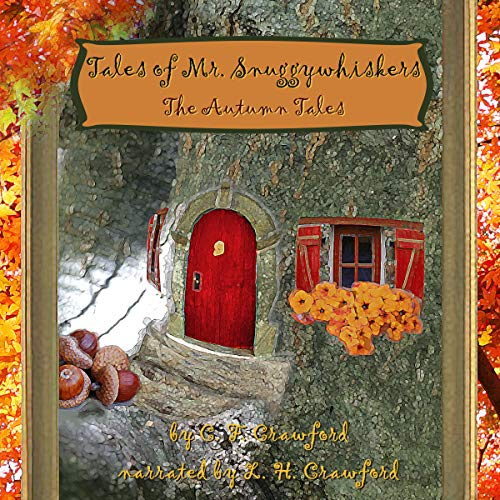 Tales of Mr. Snuggywhiskers: The Autumn Tales cover art