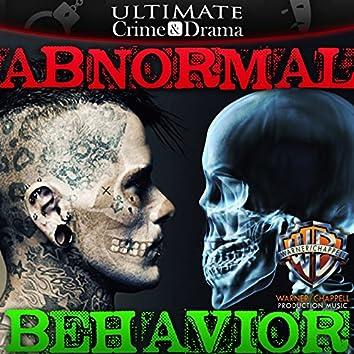 Ultimate Crime & Drama: Abnormal Behavior