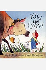 Kiss the Cow! Paperback