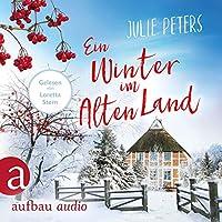 Ein Winter im Alten Land Hörbuch