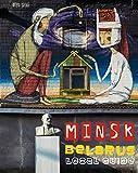 MINSK, BIELORUSSIA. GUIDA LOCALE/MINSK, BELARUS. LOCAL GUIDE