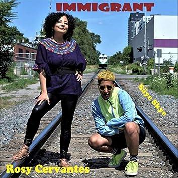 Immigrant (feat. Säye Skye)