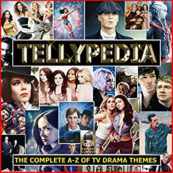 Tellypedia - The Complete A-Z Of TV Drama Themes