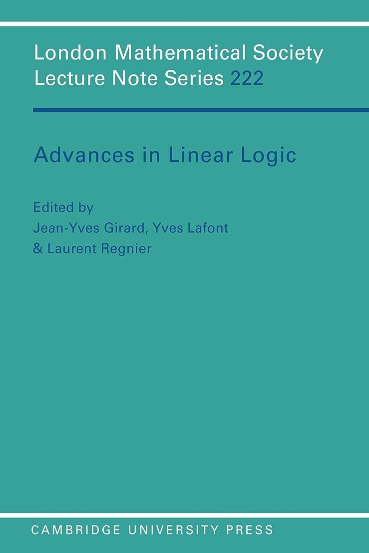 操作一般化する薬を飲むAdvances in Linear Logic (London Mathematical Society Lecture Note Series)