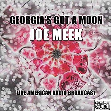 Georgia's Got A Moon