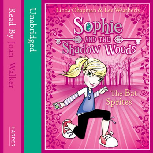 Sophie and the Shadow Woods (6) – The Bat Sprites audiobook cover art