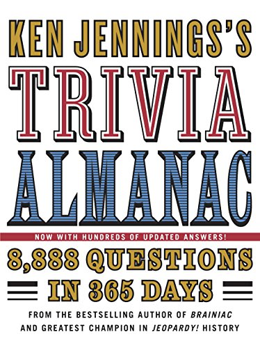 Compare Textbook Prices for Ken Jennings's Trivia Almanac: 8,888 Questions in 365 Days 1 Edition ISBN 8601401168126 by Jennings, Ken