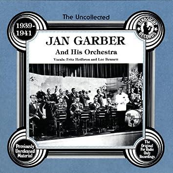 Jan Garber & His Orchestra, 1939-41