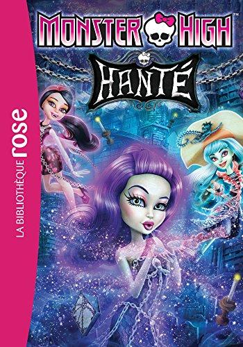 Monster High 05 - Hanté