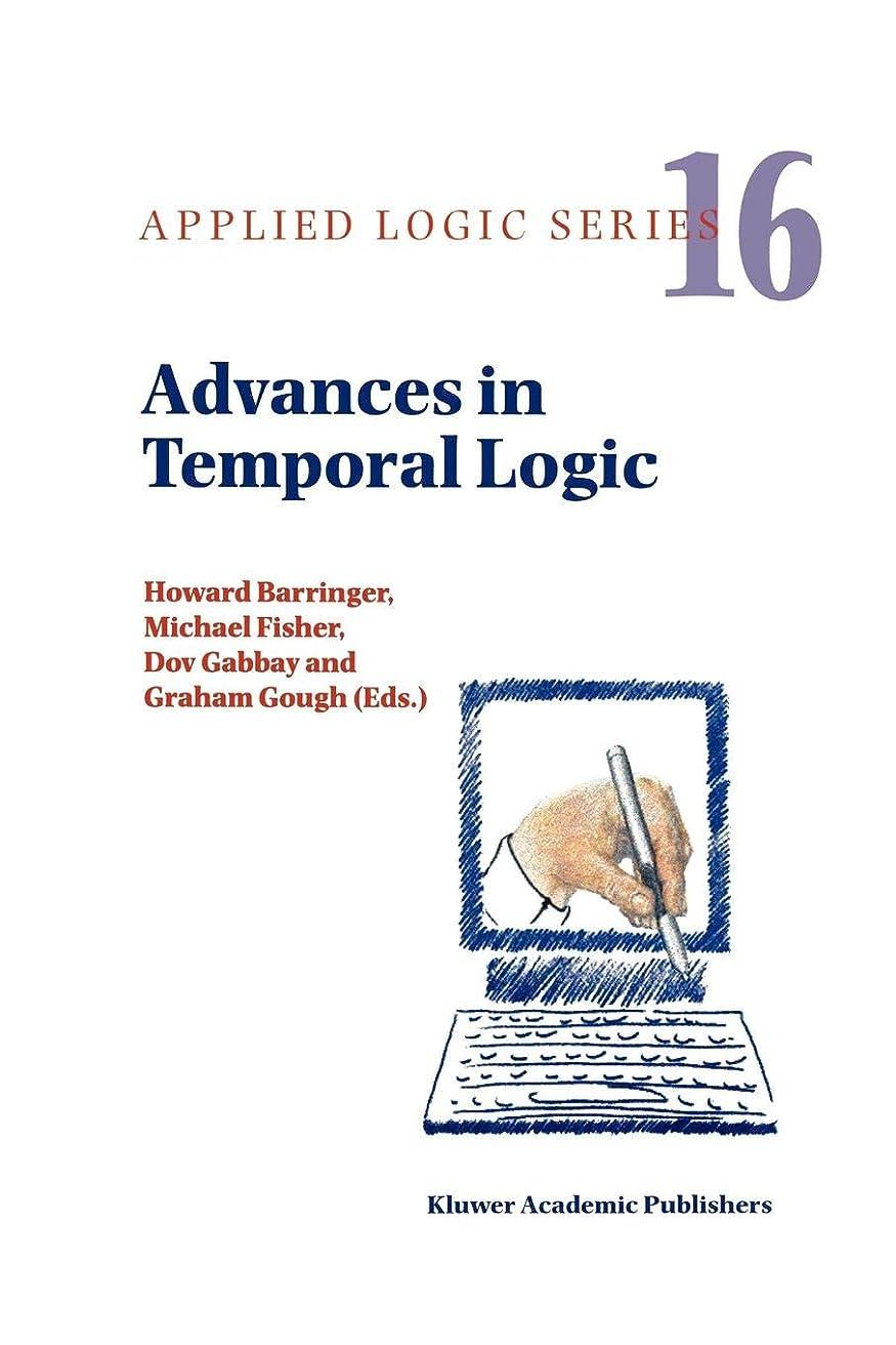 虐殺委員長生き返らせるAdvances in Temporal Logic (Applied Logic Series)