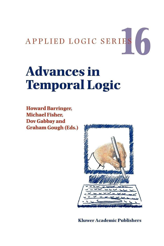 インド学習率直なAdvances in Temporal Logic (Applied Logic Series)
