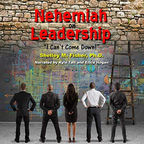 Couverture de Nehemiah on Leadership: I Can't Come Down