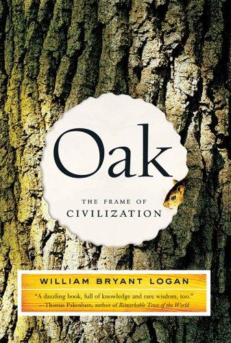 Oak: The Frame of Civilization (English Edition)