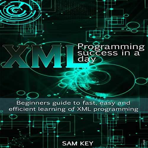 XML Programming Success in a Day audiobook cover art