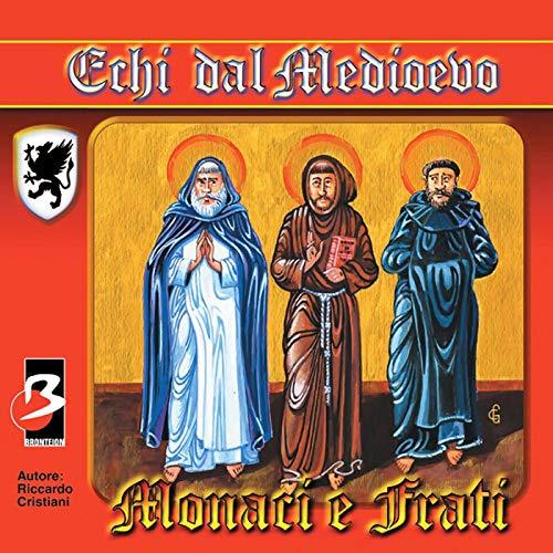 Monaci e Frati (Completi il testo) copertina