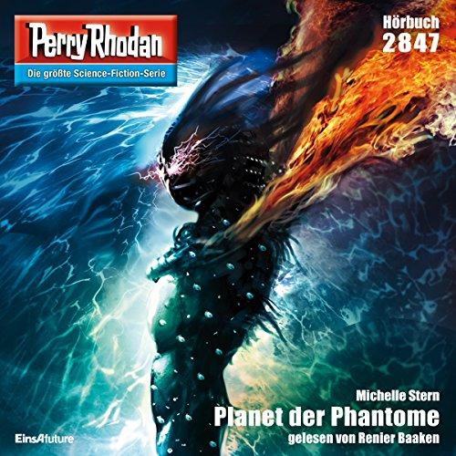 Planet der Phantome (Perry Rhodan 2847) Titelbild