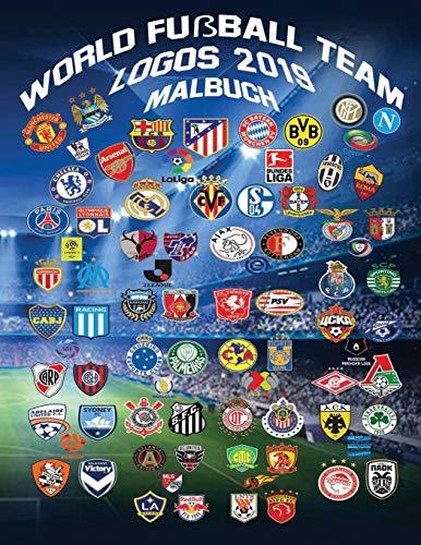World Fußball Logos 2019 Malbuch: Dieses einzigartige Buch enthält über 150 Mannschaftslogos und Vereinsabzeichen der besten Fußballmannschaften der Welt.