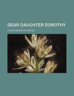 Dear Daughter Dorothy
