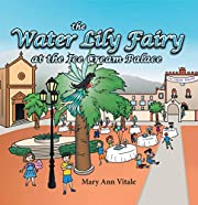 The Water Lily Fairy at the Ice Cream Palace