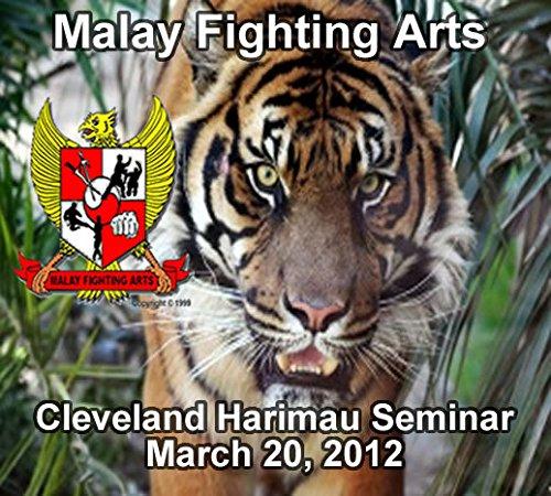 Malay Fighting Arts - Cleveland Harimau Seminar