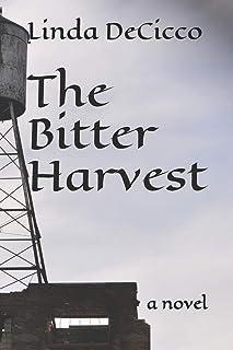 The Bitter Harvest