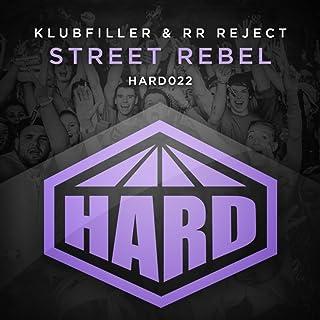 Street Rebel (Original Mix)