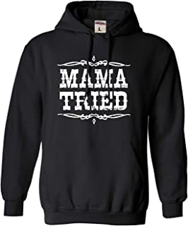 Best mama tried hoodie Reviews