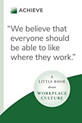 A Little Book About Workplace Culture Kindle Edition