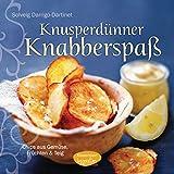 Knusperdnner Knabberspa: Chips aus Gemse, Frchten und Teig
