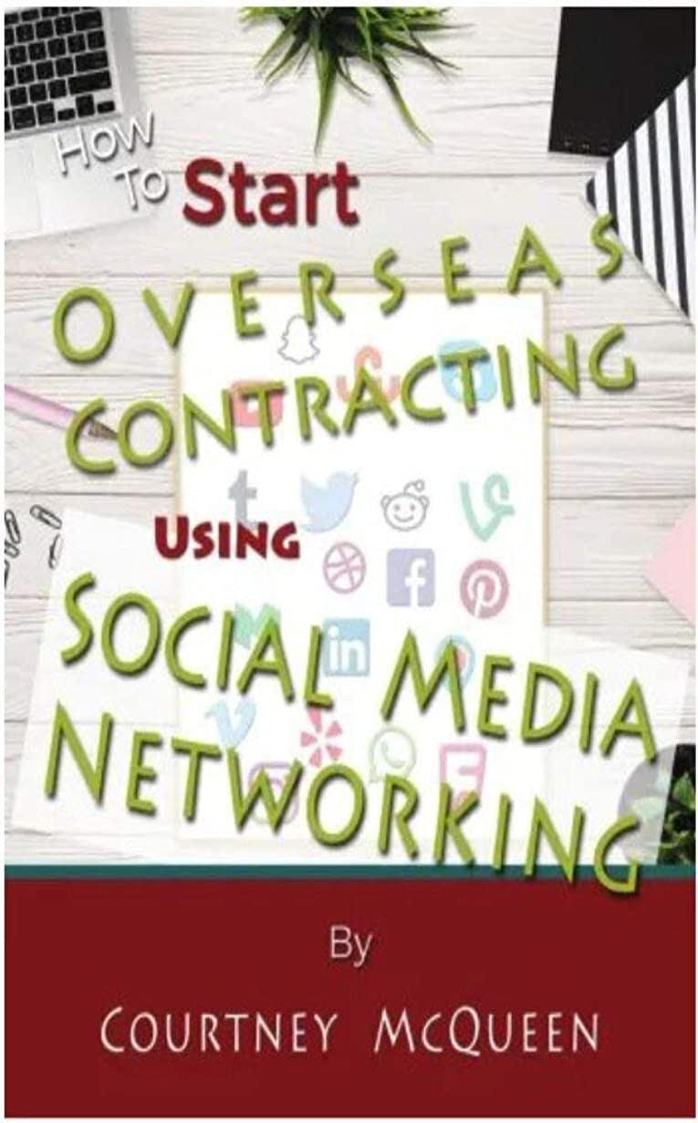 オフェンス指紋四分円How To Start Overseas Contracting Using Social Media Networking (English Edition)
