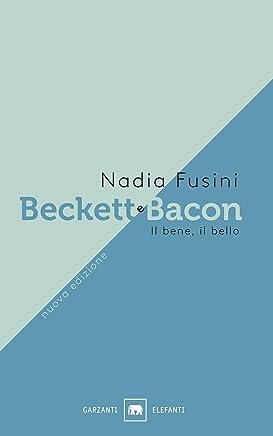 Beckett e Bacon: Il bene, il bello