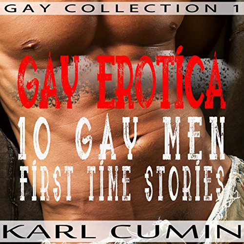 Gay Erotica - 10 Gay Men First Time Stories audiobook cover art