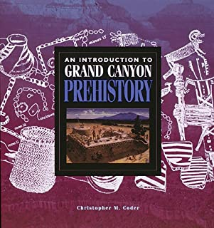 An Introduction to Grand Canyon Prehistory (Grand Canyon Association)