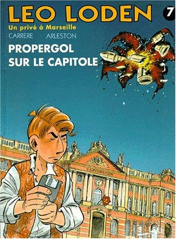 Léo Loden, Tome 7 : Propergol sur le Capitole
