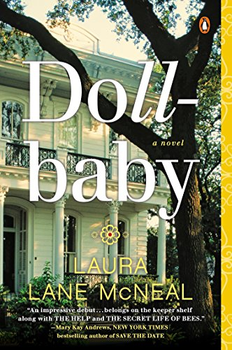 Compare Textbook Prices for Dollbaby: A Novel Reprint Edition ISBN 9780143127499 by McNeal, Laura Lane