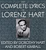 "book cover: ""The Complete Lyrics of Lorenz Hart"" Ed. by Dorothy Hart and Robert Kimball"