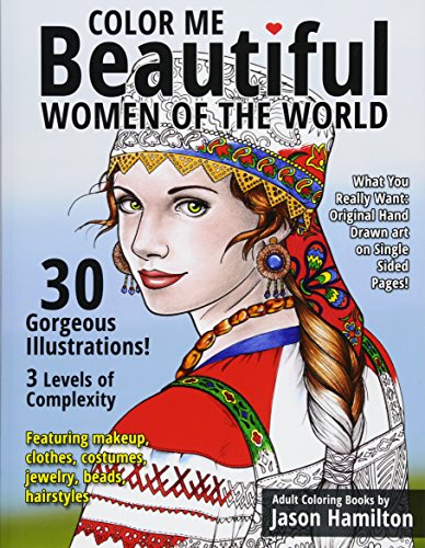 Color Me Beautiful, Women of the World: Adult Coloring Book