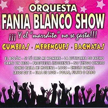 Orquesta Fania Blanco Show: Cumbias, Merengues, Bachatas